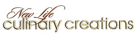New Life Culinary Creations