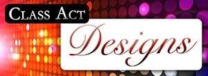 Class Act Designs